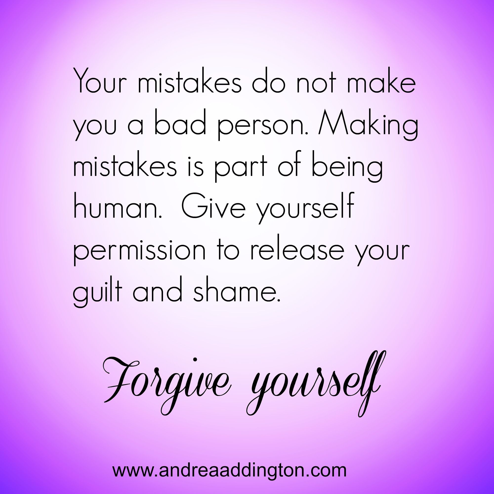 Release The Guilt And Shame Forgive Yourself