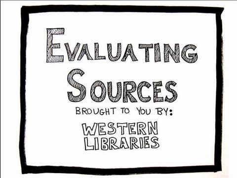 Evaluating Sources Video [CRAAP Test], created by Western