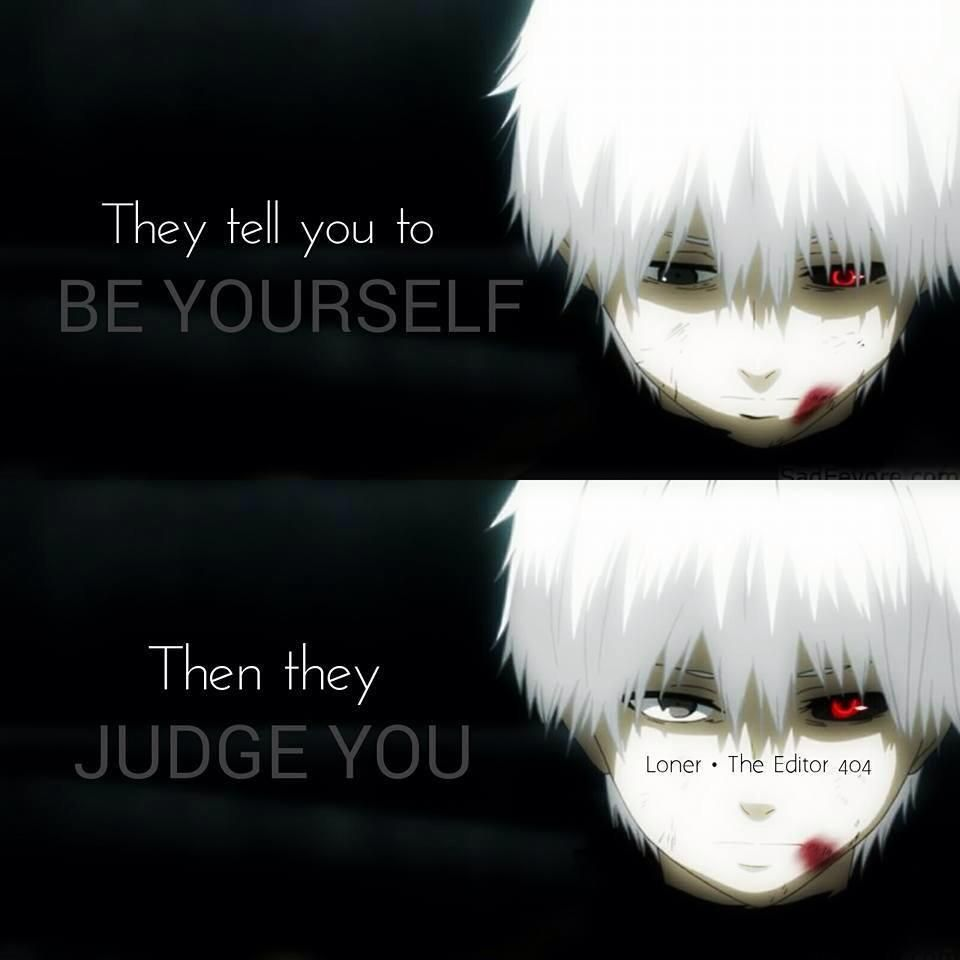 Tokyo Ghoul I Love This  Quotes  Pinterest  Tokyo