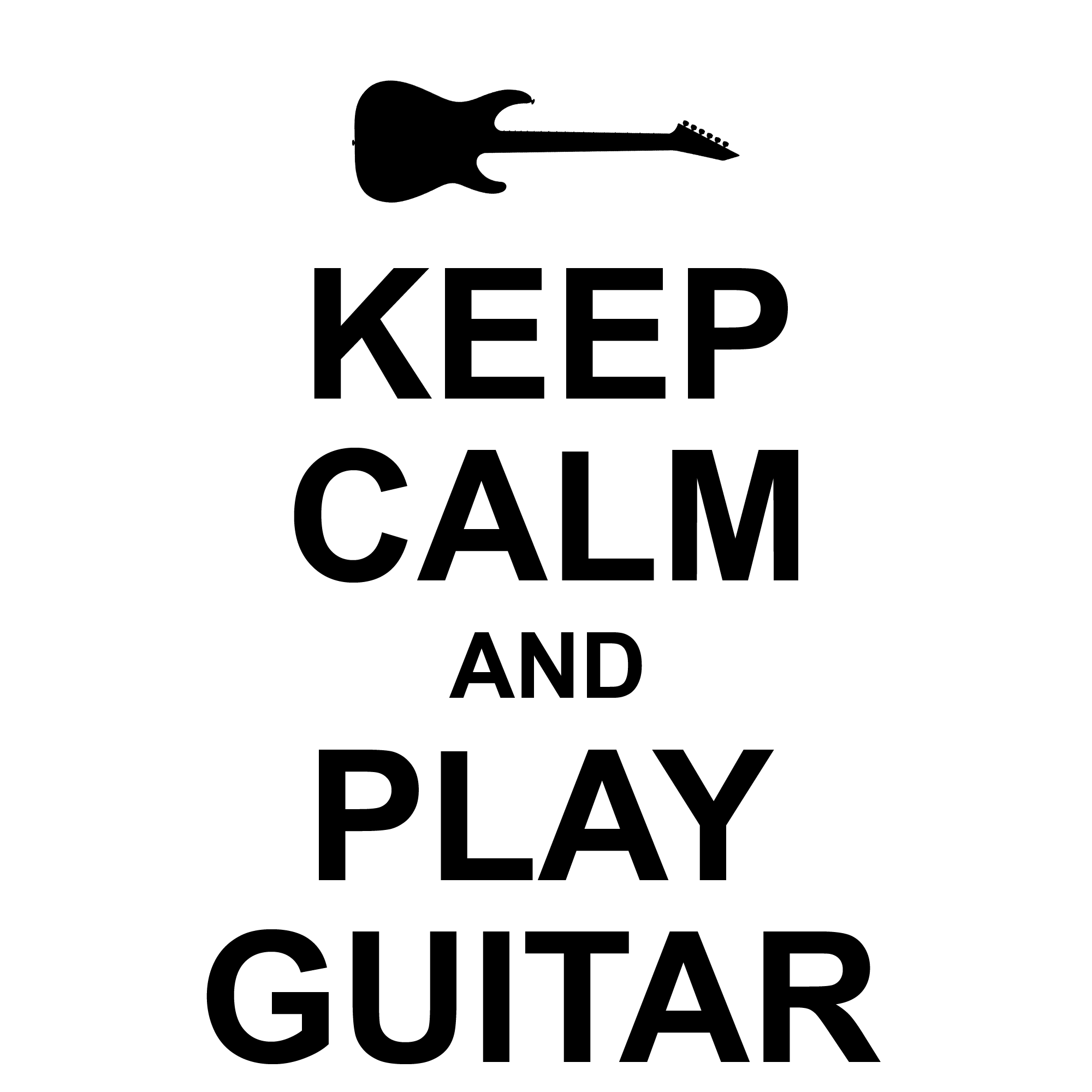 Keep Calm And Play Guitar Electric