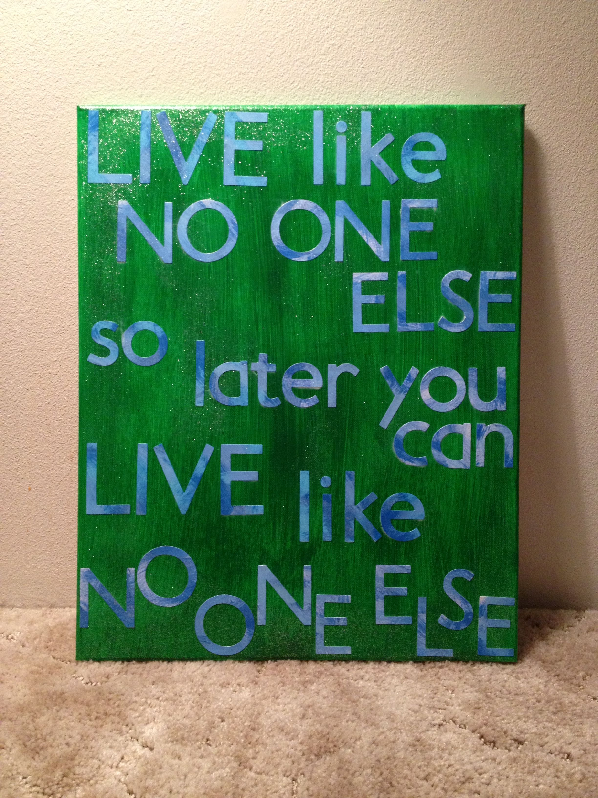 Made This Canvas With Quote By Dave Ramsey So Dave Amp I Can
