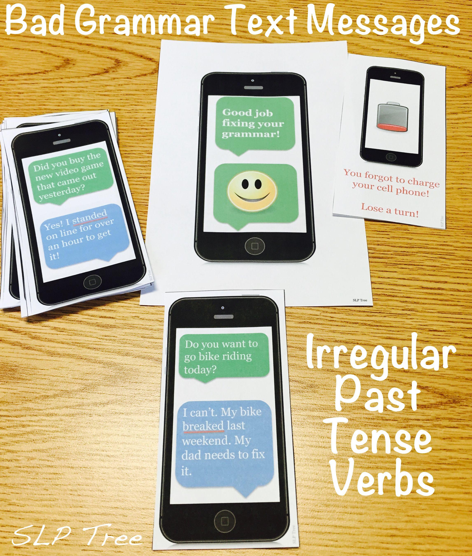 Irregular Past Tense Verbs Bad Grammar Text Messages