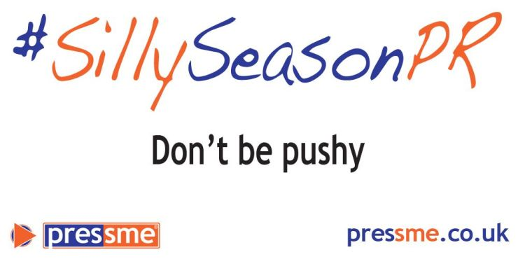 Don't be pushy! #SillySeasonPR