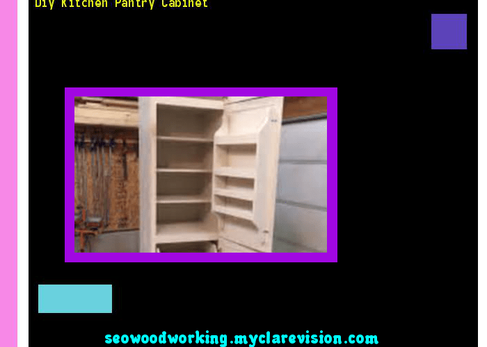 Diy kitchen pantry cabinet woodworking plans and projects also