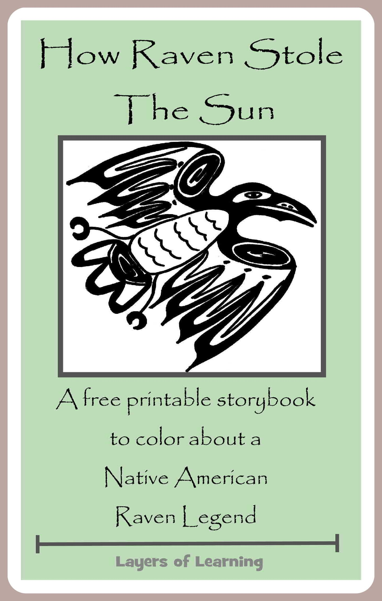 A Free Printable Booklet Of My Favorite Raven Legend How