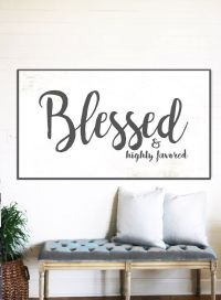 BLESSED & Highly Favored - Fixer Upper Home Decor Gift for ...