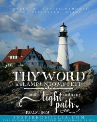Psalm 119:105 Thy word is a lamp unto my feet, and a light