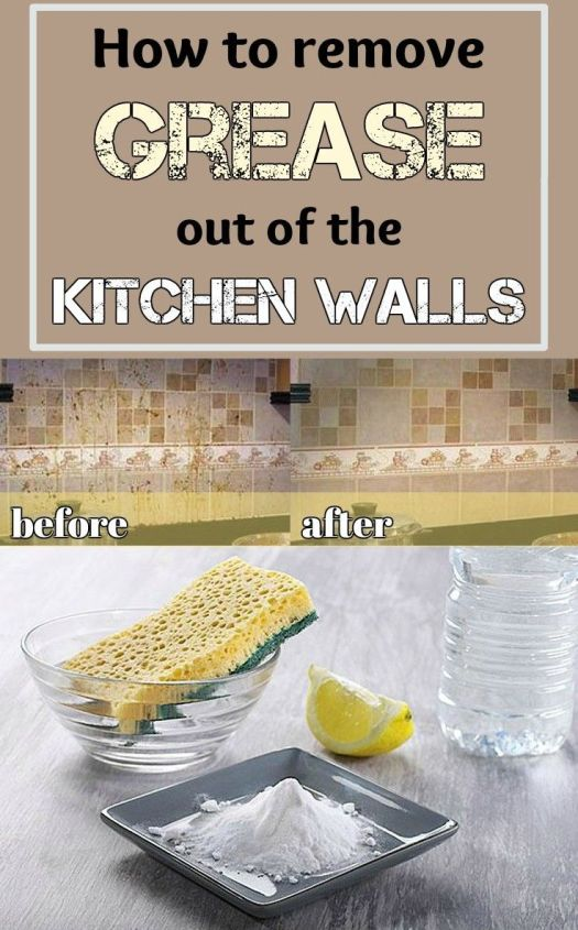 How To Remove Grease Out Of The Kitchen Walls