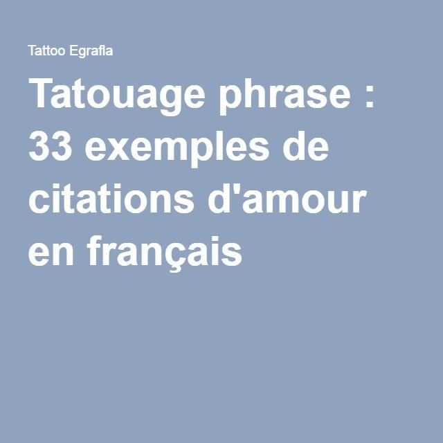 Tatouage Phrase  33 Exemples De Citations D'amour En