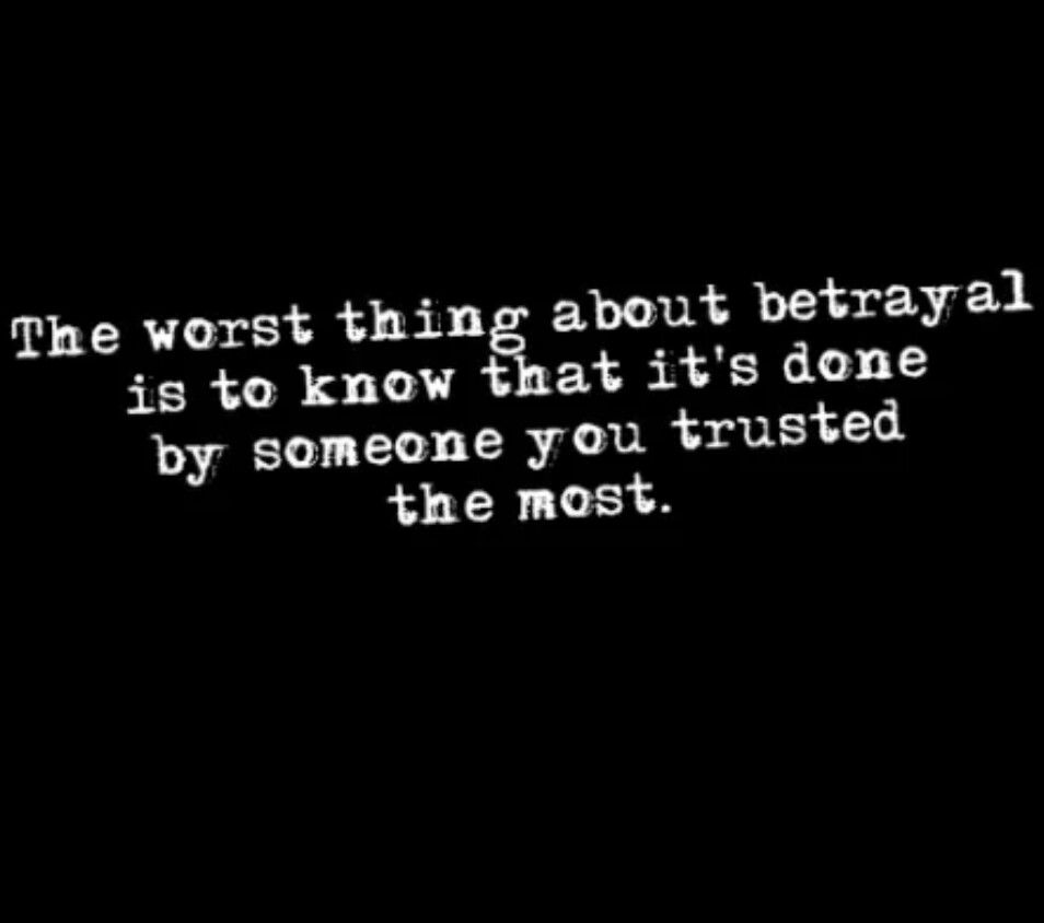 Betrayal About Family Two Quotes Face