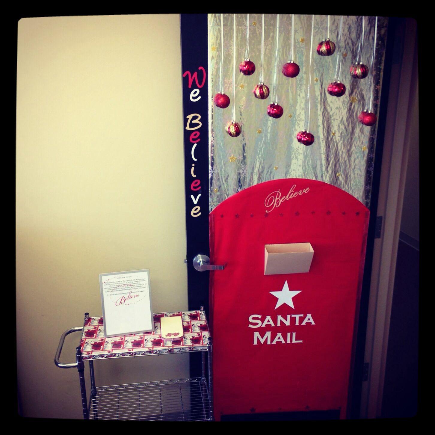 """Christmas door decorating contest at work! """"Believe"""