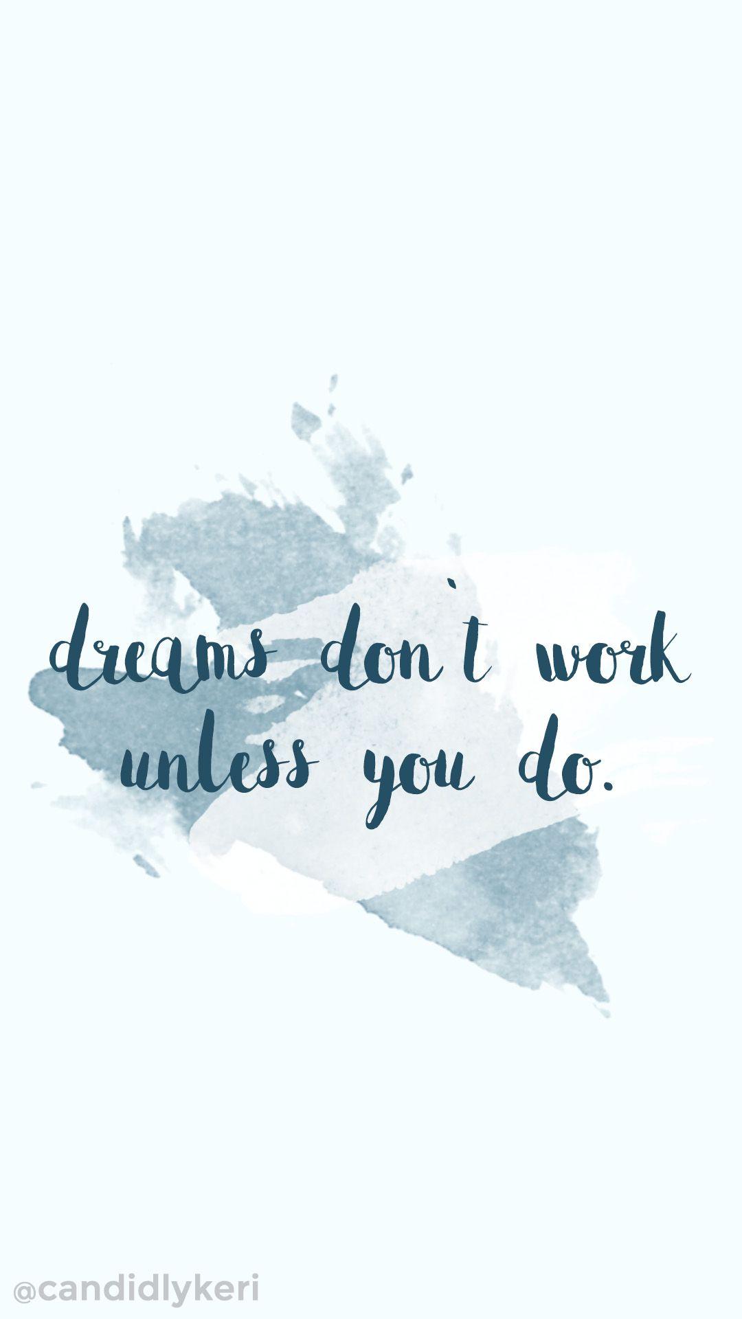 Hello Fall Wallpaper Macbook Pro Quot Dreams Dont Work Unless You Do Quot Blue Watercolor Splash