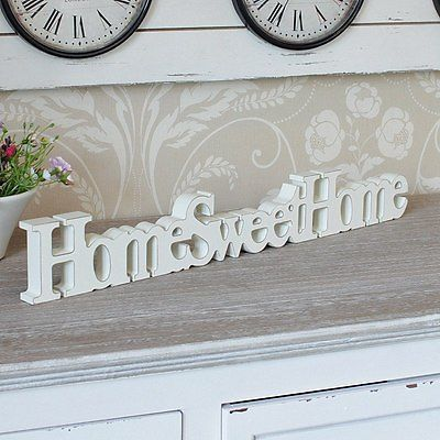 Cream Wooden Home Sweet Home Free Standing Sign Plaque Home