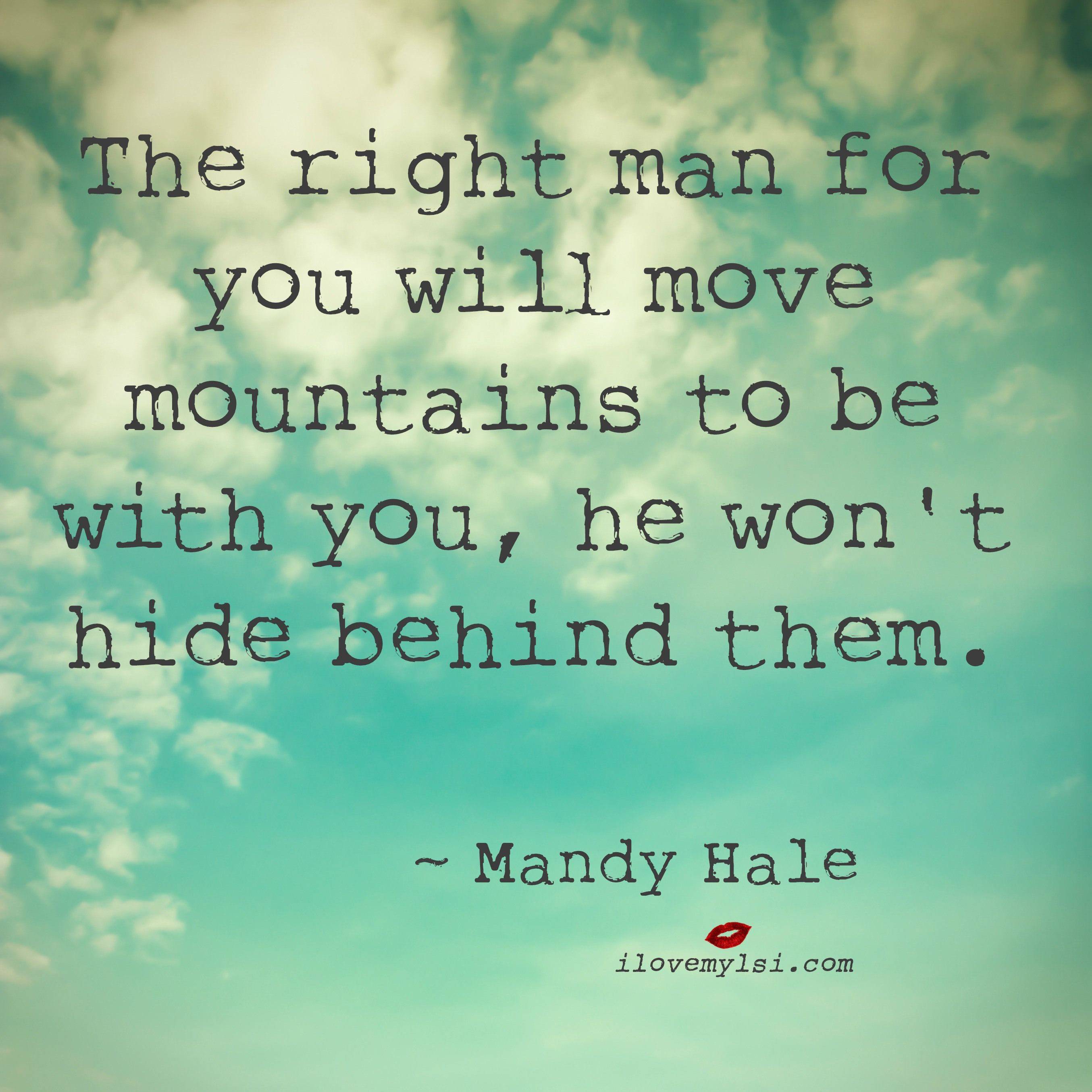 Love Move On Quotes Love Quotes About Your Man Moving Mountains Picture