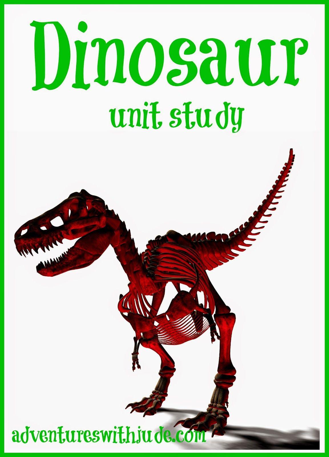 Our Dinosaur Unit Study Homeschool Unitstudy