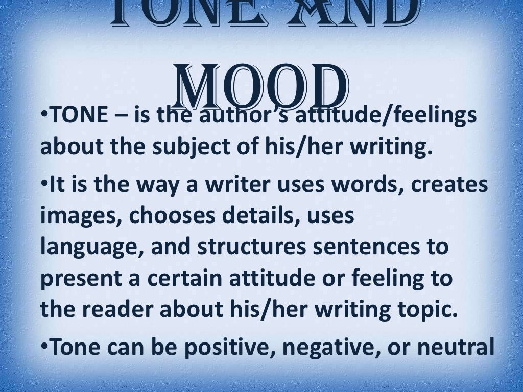 Tone And Mood By Heather Via Slideshare