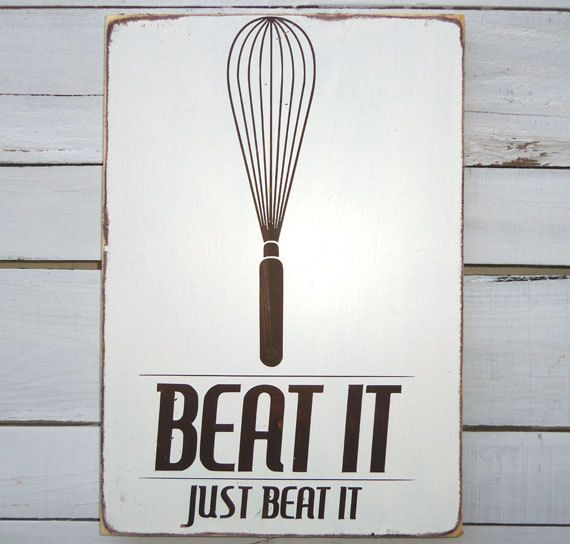 Kitchen art wall decor beat it typography wood sign via etsy for the home pinterest walls and also rh