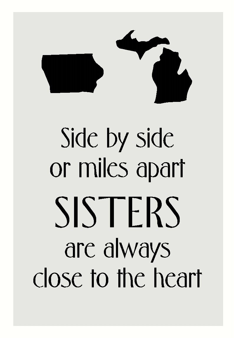 Sister Quote with States Silhouette Vinyl Sticker Decal or