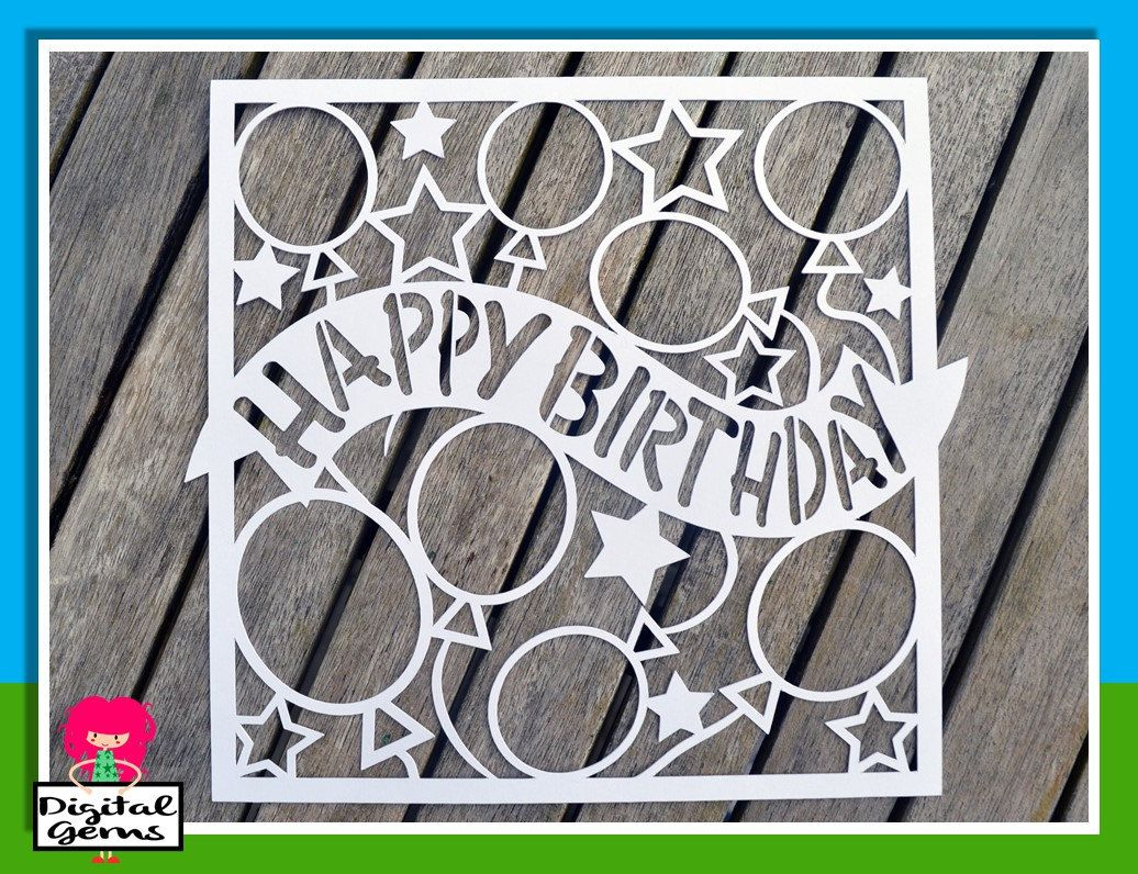 Download Happy Birthday Paper Cut Template, SVG / DXF Cutting File ...