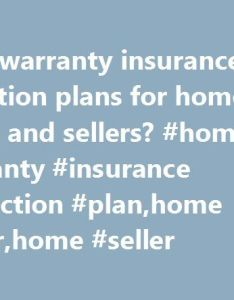 Home warranty insurance protection plans for buyers and sellers also rh pinterest