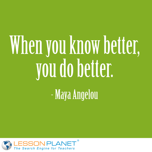 Maya Angelou Know Better Quote