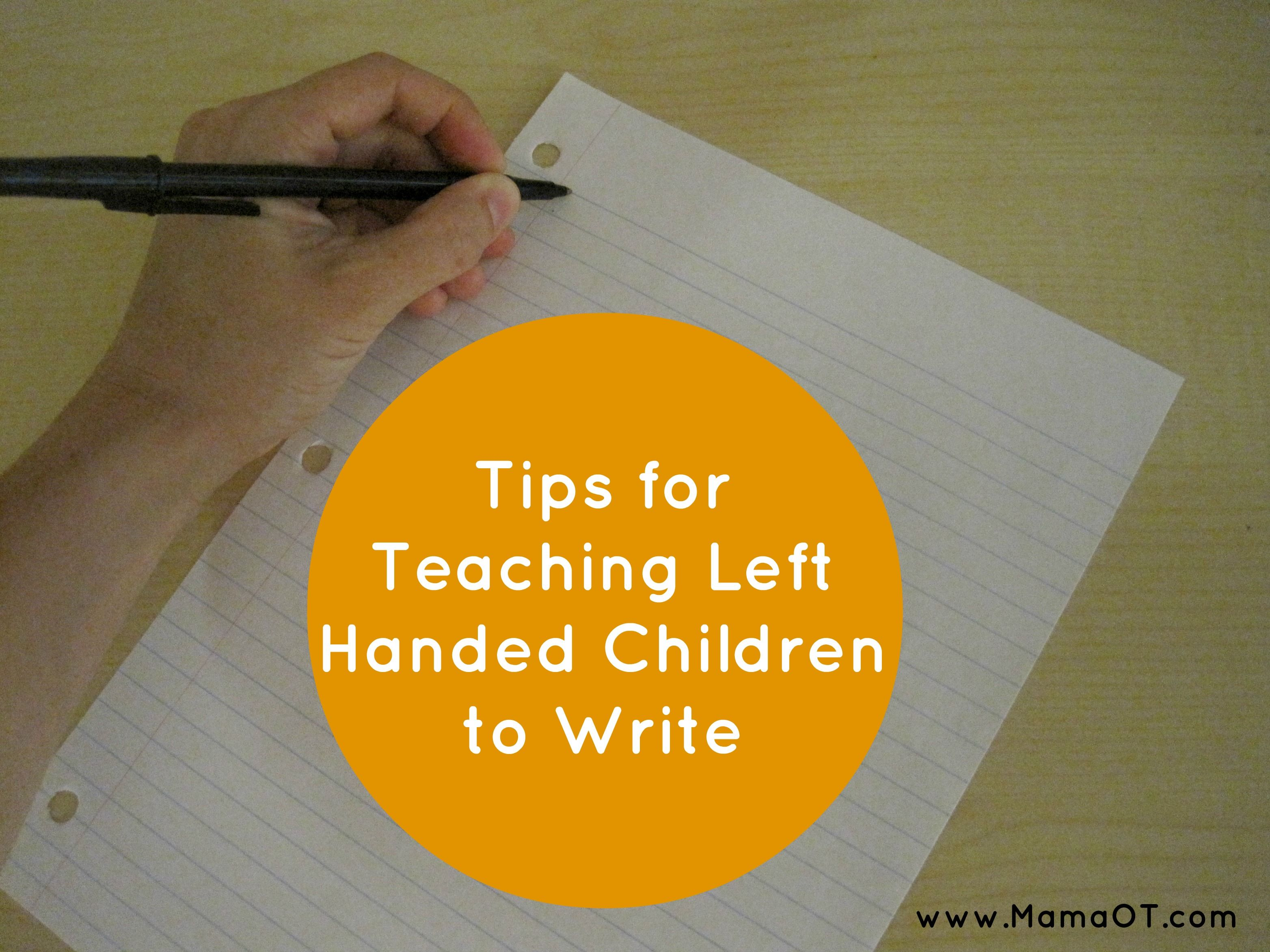 An Occupational Therapist S Tip For Teaching Left Handed