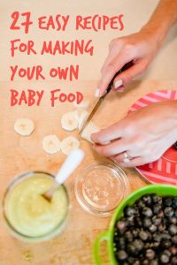 27 Easy DIY Baby Foods | Baby food recipes, Homemade baby ...