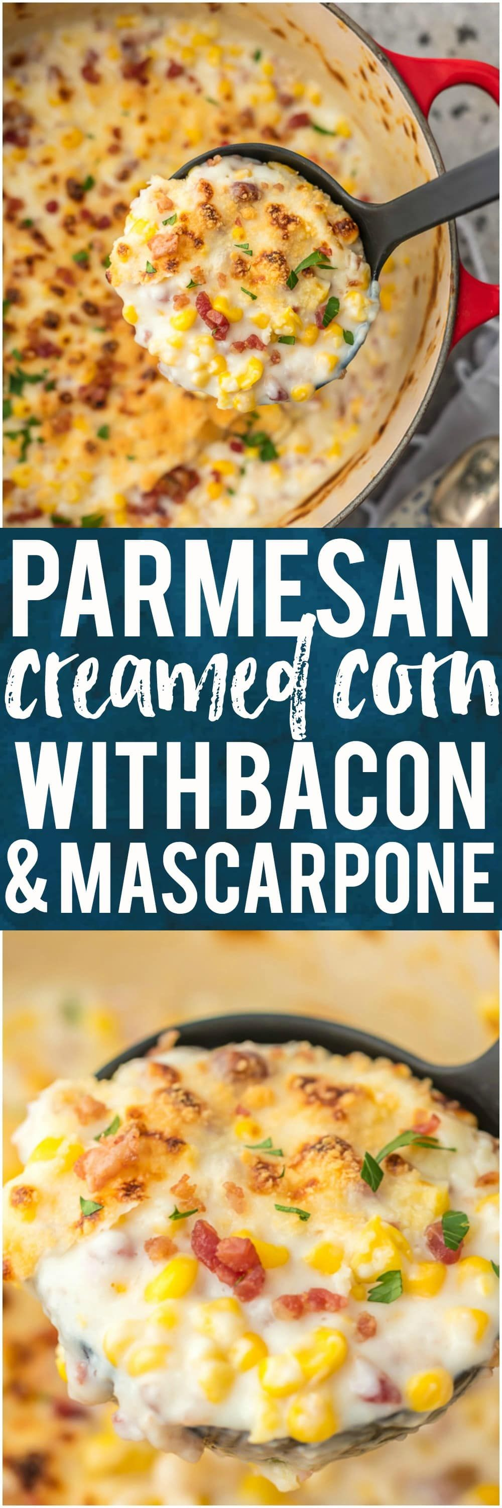 This PARMESAN CREAMED CORN WITH BACON AND MASCARPONE is one of our favorite holiday side dish recipes. If you're looking for a