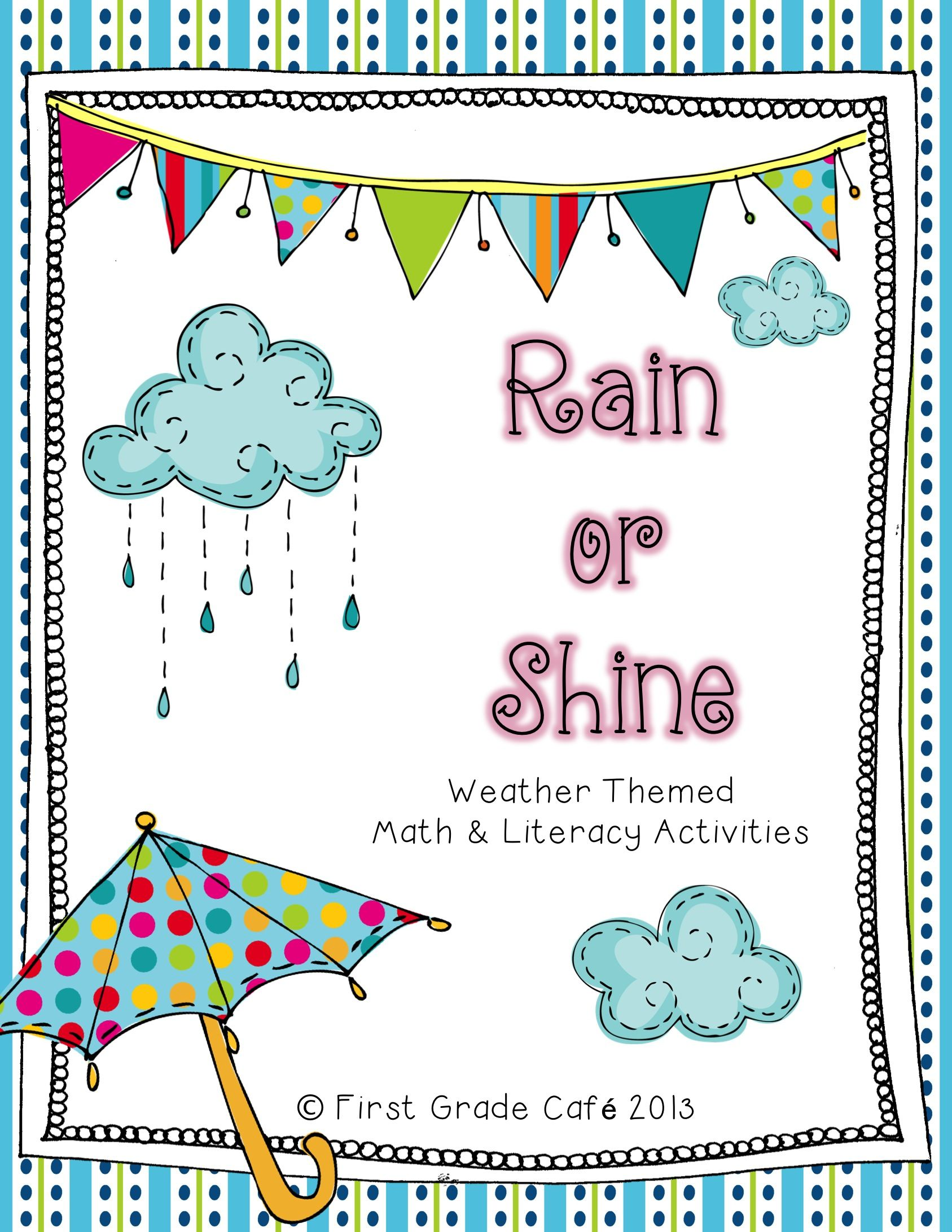Rain Or Shine Weather Theme Math Amp Literacy Activities