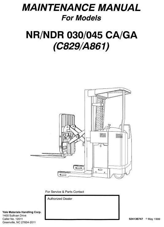 Yale Narrow Aisle Reach Truck C829: NDR030CA, NDR045CA