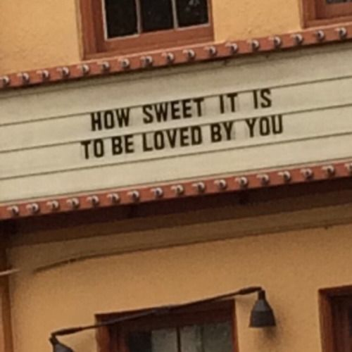 Download How sweet it is to be loved by you. Marquee words sign ...