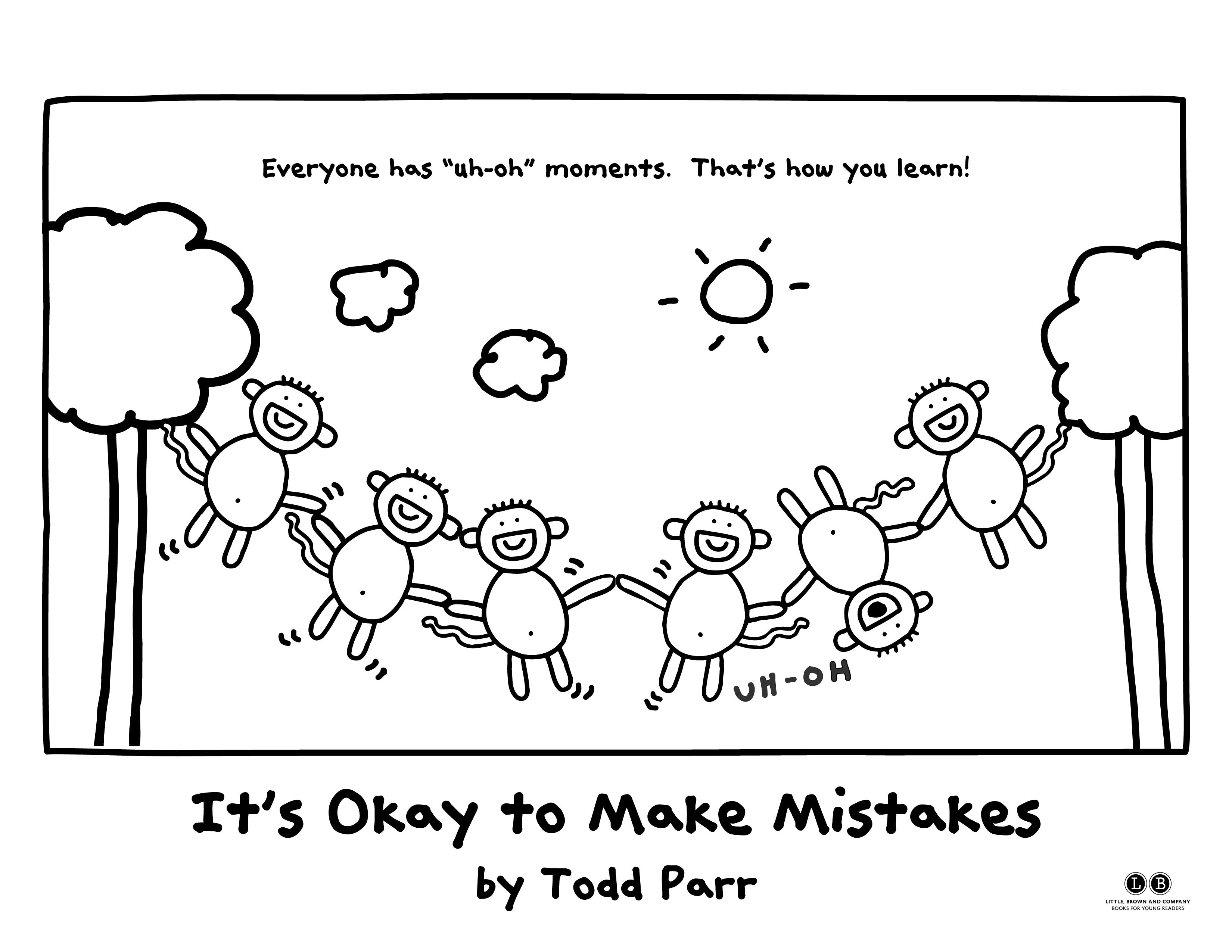 Coloring Pages! From It' Okay to Make Mistakes by Todd