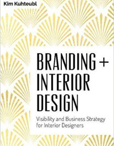 Branding interior design visibility and business strategy for designers kim kuhteubl also rh uk pinterest