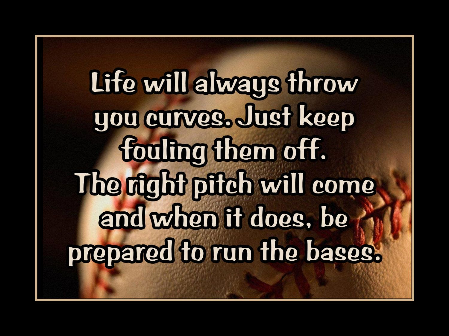 Baseball Life Quotes Baseball Quotes To Motivate Teachers Julie Picture