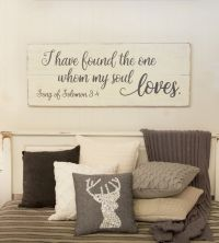 I have found the one whom my soul loves, bedroom wall ...