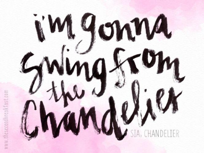I M Gonna Swing From The Chandelier Sia Brush Lettering Via