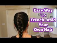 How To French Braid Your Own Hair Tutorial | Hair ...