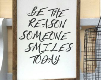 Be the reason someone smiles today framed wood sign inspirational wall art living also rh pinterest