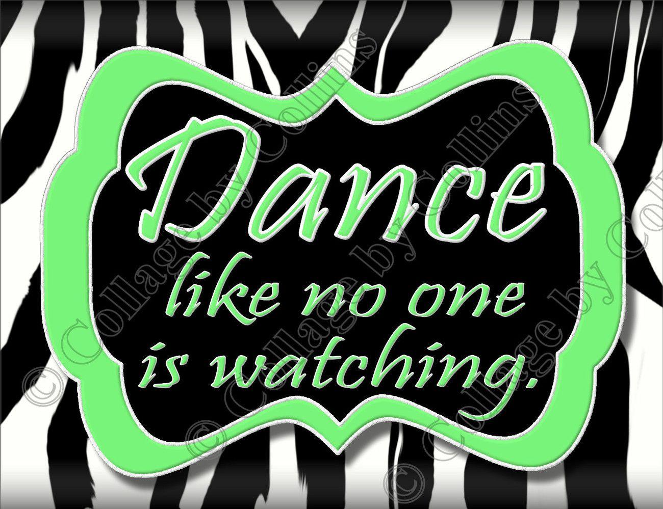 Zebra Poster Print Dance Quote 10x13 Wall Art Decor Girl