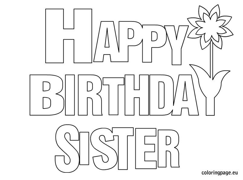 happy birthday sister coloring page  birthday  pinterest