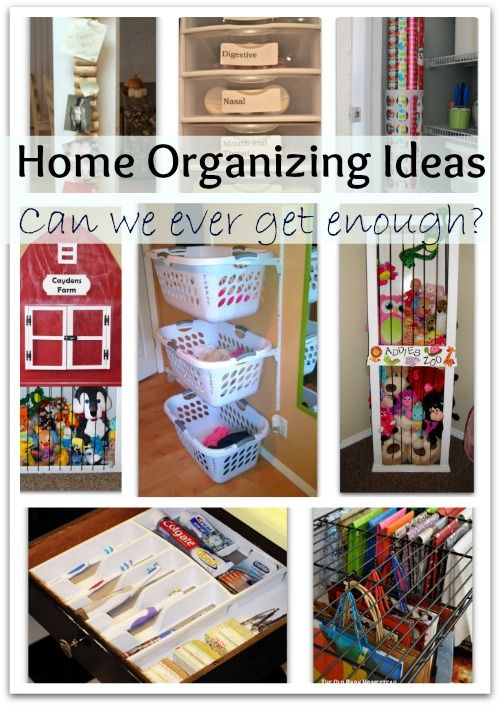 Home Organizing Ideas Can We Ever Get Enough Of Them