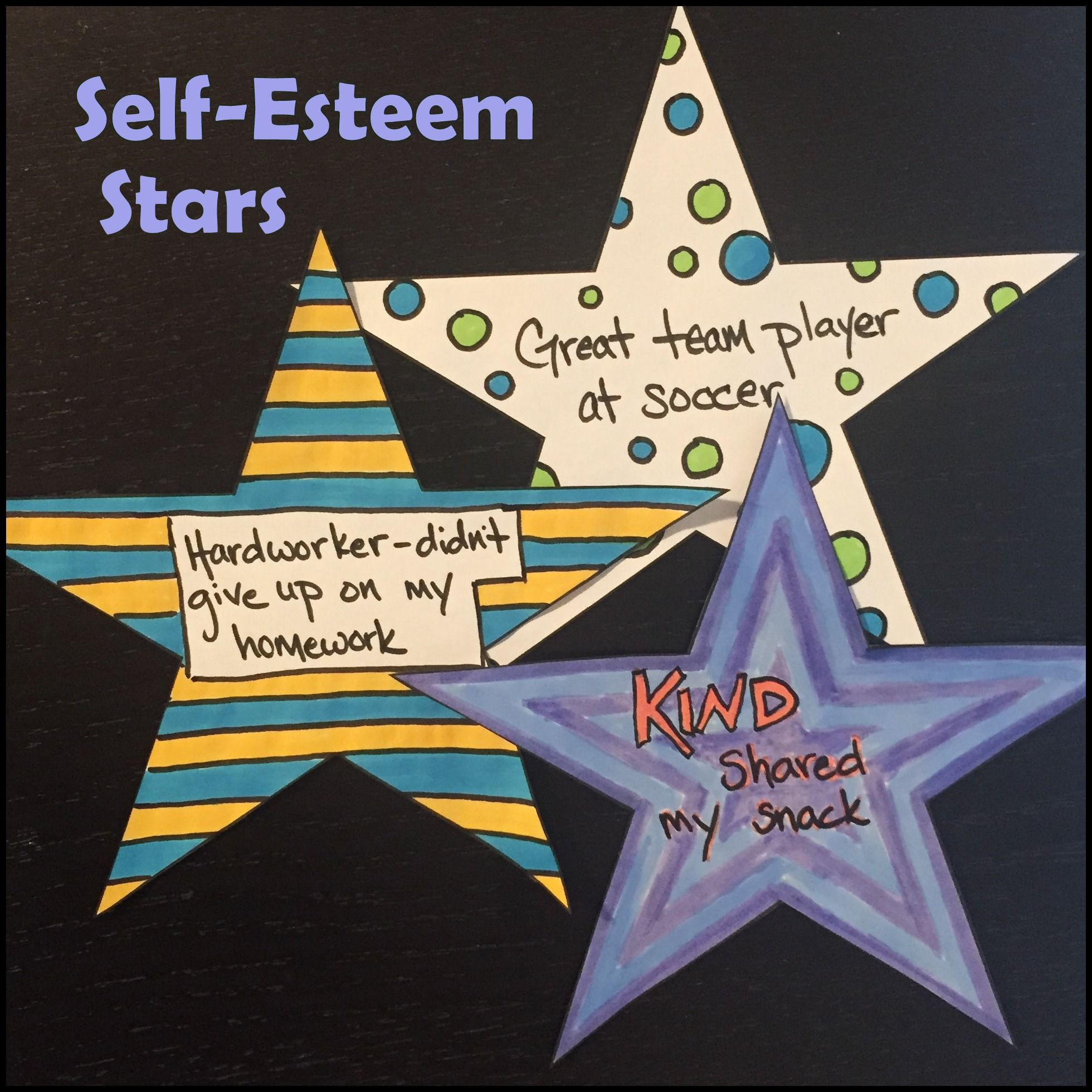 Self Esteem Stars An Activity To Build Confidence And