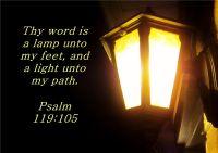 Thy Word, My Lamp. Psalm 119:105