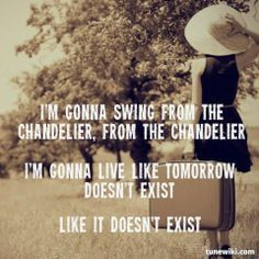 Chandelier Lyrics Tumblr Google Search
