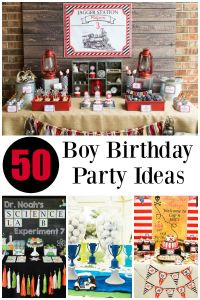 50 of the BEST Boy Birthday Party Ideas | Boy Birthday ...