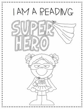 Let your students know that they are Super Hero readers