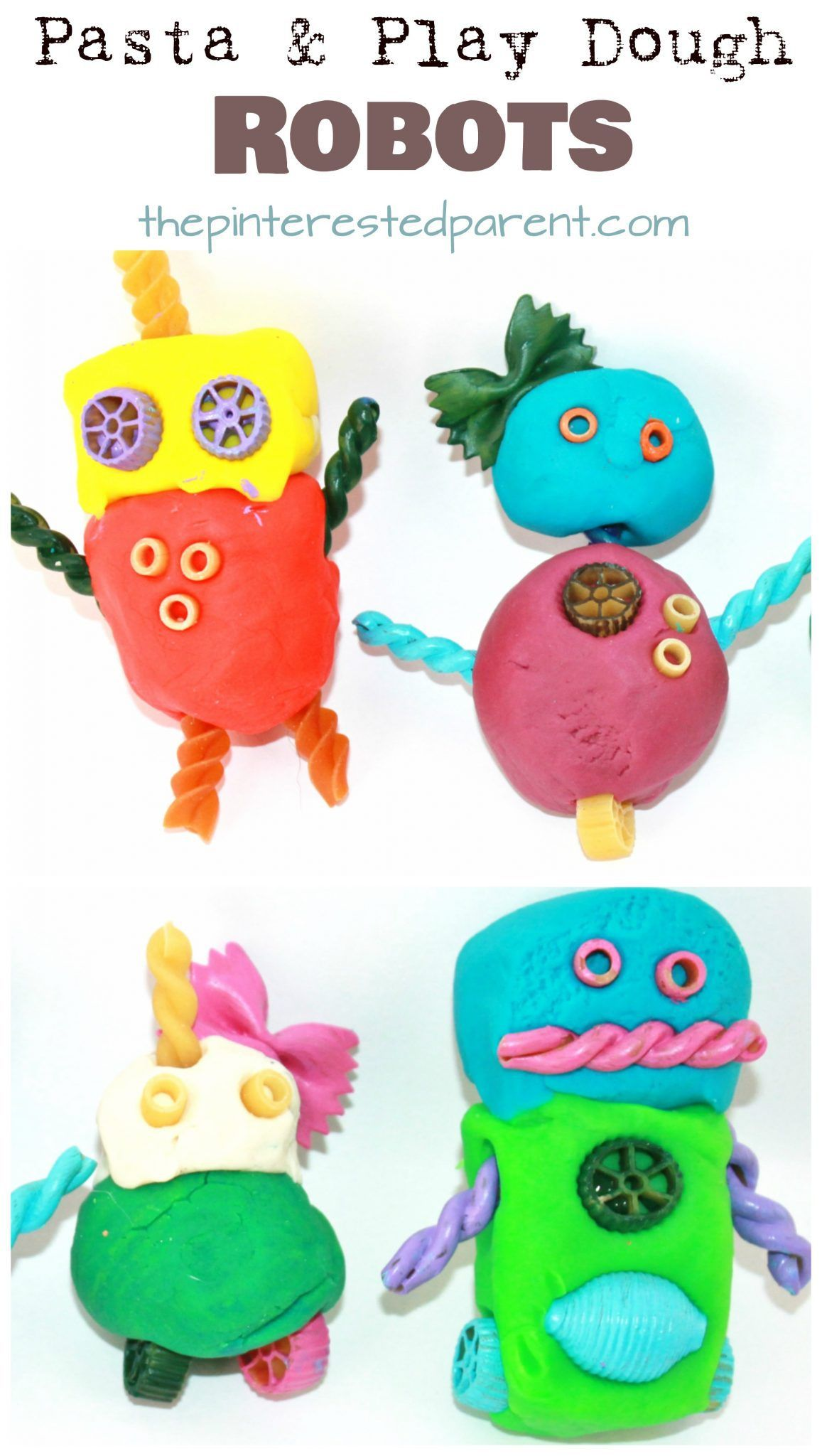 Pasta And Play Dough Or Clay Robots Arts And Crafts For Kids And Preschoolers