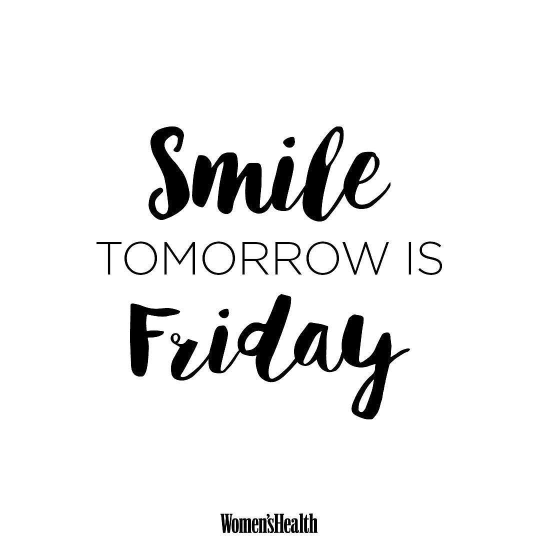 Happy Friday Eve By Womenshealthmag