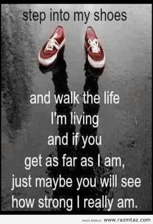Take Walk My Shoes Quotes