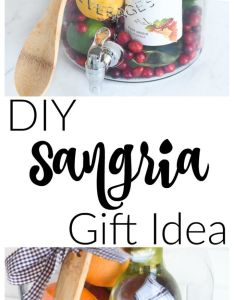 Aw how cool is this diy  idea sangria for friends housewarming also best images about thought filled ts on pinterest dads rh